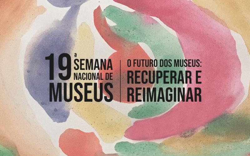 Semana Nacional de Museus